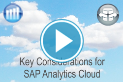 Key Considerations for SAP Analytics Cloud